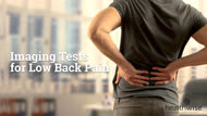 Imaging Tests for Low Back Pain