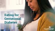 Eating for Gestational Diabetes