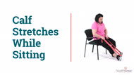 How to Do Calf Stretches While Sitting