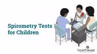 Spirometry Tests for Children