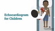 Echocardiogram for Children