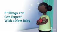 5 Things You Can Expect With a New Baby