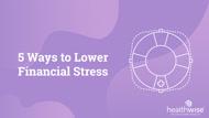 5 Ways to Lower Financial Stress