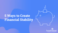 5 Ways to Create Financial Stability